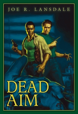 Dead_Aim_by_Joe_R_Lansdale_Trade_Cover_270_396